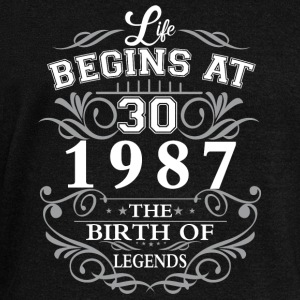 Life begins at 30 1987 The birth of legends - Women's Wideneck Sweatshirt