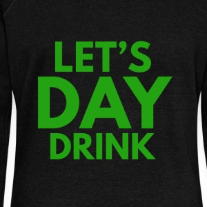 Let's Day Drink St. Patrick's Day Design - Women's Wideneck Sweatshirt
