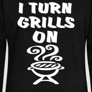 I Turn Grills On - Women's Wideneck Sweatshirt