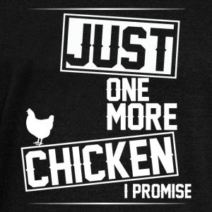 Just One More Chicken I Promise T Shirt - Women's Wideneck Sweatshirt