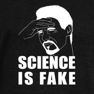 Science is Fake - Women's Wideneck Sweatshirt