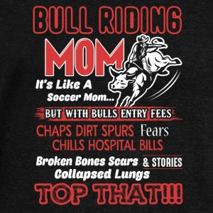 Bull Riding Mom Shirt - Women's Wideneck Sweatshirt