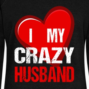 I Love My Crazy Husband T Shirt - Women's Wideneck Sweatshirt