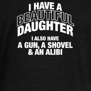 I Have a beautiful daughter - Women's Wideneck Sweatshirt