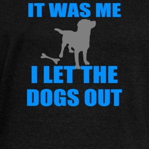 It Was Me I Let The Dogs Out - Women's Wideneck Sweatshirt