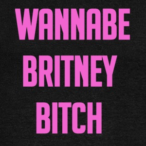 Wannabe Britney Bitch - Women's Wideneck Sweatshirt
