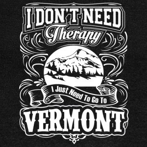 I Don't Need Therapy, I Just Need To Go To Vermont - Women's Wideneck Sweatshirt
