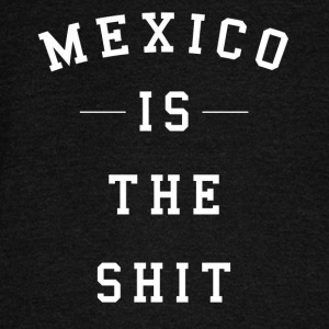 Mexico Is The Shit Mexico es chingon Design Shirt - Women's Wideneck Sweatshirt