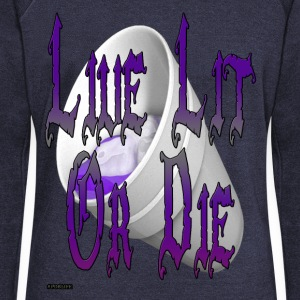live_lit_or_die_3 - Women's Wideneck Sweatshirt