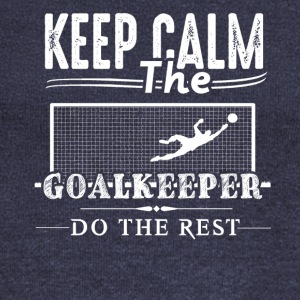 Goalkeeper Do The Rest Shirt - Women's Wideneck Sweatshirt
