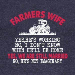 Farmer's Wife Yes He's Working T Shirt - Women's Wideneck Sweatshirt
