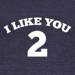 I like you 2 - Women's Wideneck Sweatshirt