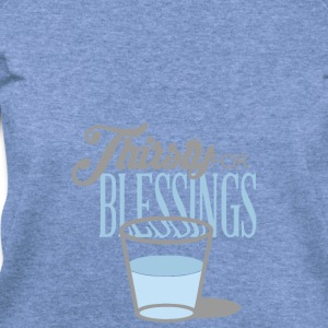 Thirsty For Blessings Graphic Tee - Women's Wideneck Sweatshirt