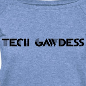 TECH GAWDESS - Women's Wideneck Sweatshirt