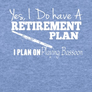 Retirement Plan On Playing Bassoon Shirt - Women's Wideneck Sweatshirt