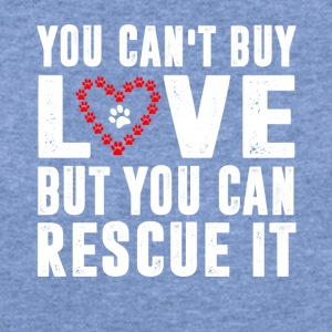 You can t buy love but you can rescue it - Women's Wideneck Sweatshirt