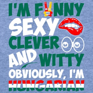 Im Funny Sexy Clever And Witty Im Hungarian - Women's Wideneck Sweatshirt