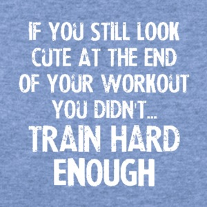 Train Hard cool shirt, geek hoodie,awesome tank - Women's Wideneck Sweatshirt