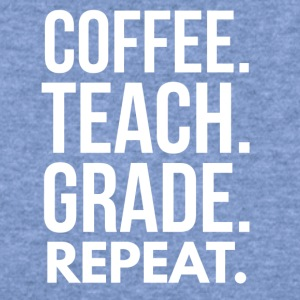 Coffee. Teach. Grade. Repeat. - Women's Wideneck Sweatshirt