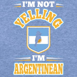 Im Not Yelling Im Argentinean - Women's Wideneck Sweatshirt
