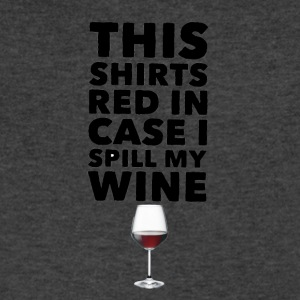 This Shirts Red in case I spill my wine - Men's V-Neck T-Shirt by Canvas