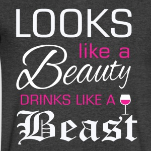 Looks like a beauty drinks like a beast - Men's V-Neck T-Shirt by Canvas