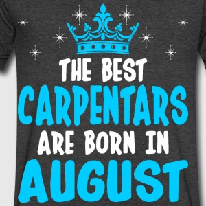 The Best Carpentars Are Born In August - Men's V-Neck T-Shirt by Canvas