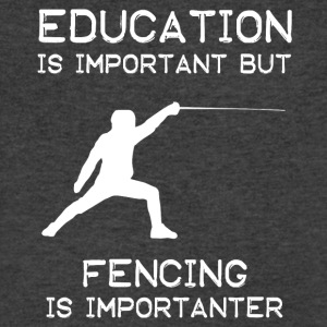 Education is important but Fencing is importanter - Men's V-Neck T-Shirt by Canvas