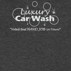 Luxury Car Wash Best Handjob In Town - Men's V-Neck T-Shirt by Canvas