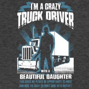 I'm A Crazy Truck Driver T Shirt - Men's V-Neck T-Shirt by Canvas