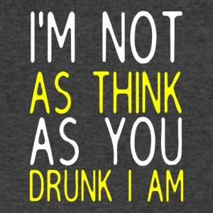 I'm Not As Think As You Drunk I Am - Men's V-Neck T-Shirt by Canvas