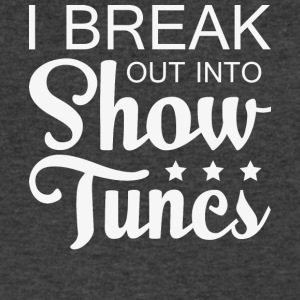 I Break Out Into Show Tunes T Shirt - Men's V-Neck T-Shirt by Canvas