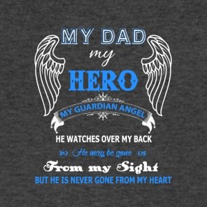 My Dad My Hero My Guardian Angel T Shirt - Men's V-Neck T-Shirt by Canvas