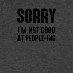 Sorry I'm Not Good At People-ing - Men's V-Neck T-Shirt by Canvas