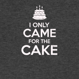 I Only Came For The Cake Birthday Cake Lovers - Men's V-Neck T-Shirt by Canvas