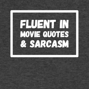 Fluent in movie quote and sarcasm - Men's V-Neck T-Shirt by Canvas