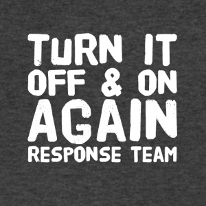 Turn it off and on again response team - Men's V-Neck T-Shirt by Canvas