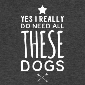yes i really do need all these dogs - Men's V-Neck T-Shirt by Canvas