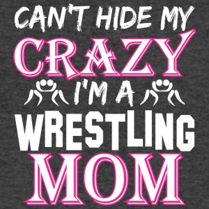 Cant Hide My Crazy Im A Wrestling Mom - Men's V-Neck T-Shirt by Canvas