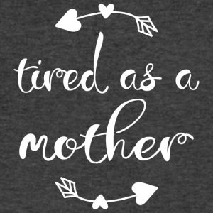 Tired as a mother - Men's V-Neck T-Shirt by Canvas