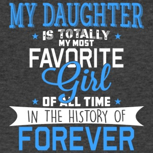 My Daughter Is Totally My Most Favorite Girl Of Al - Men's V-Neck T-Shirt by Canvas