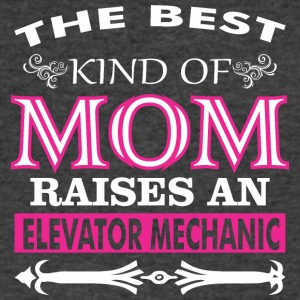 The Best Kind Of Mom Raises A Elevator Mechanic - Men's V-Neck T-Shirt by Canvas