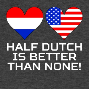 Half Dutch Is Better Than None - Men's V-Neck T-Shirt by Canvas