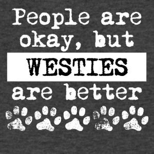 Westies Are Better - Men's V-Neck T-Shirt by Canvas