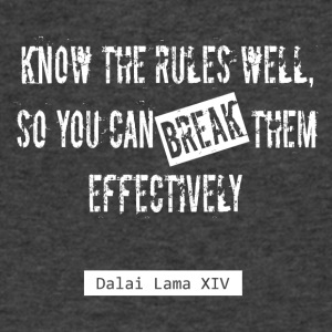 Break the rules. Dalai Lama Quote - Men's V-Neck T-Shirt by Canvas