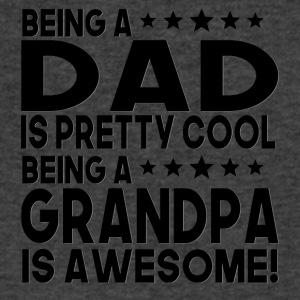 Being Dad Is Pretty Cool Being Grandpa Is Awesome - Men's V-Neck T-Shirt by Canvas