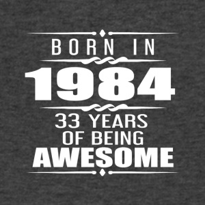 Born in 1984 33 Years of Being Awesome - Men's V-Neck T-Shirt by Canvas