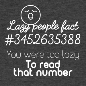Lazy people fact - Men's V-Neck T-Shirt by Canvas