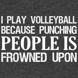 I Play Volleyball Punching People Is Frowned Upon - Men's V-Neck T-Shirt by Canvas