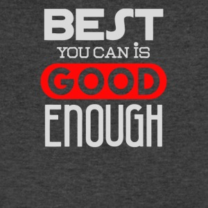 Best you can is good enough - Men's V-Neck T-Shirt by Canvas